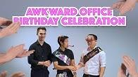 Awkward Office Birthday Celebration