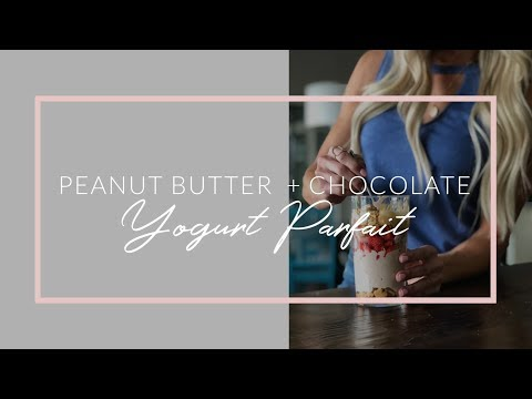 Best Peanut Butter + Chocolate Yogurt Parfait EVER || PROTEIN-PACKED