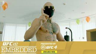 UFC 257: Embedded - Эпизод 1