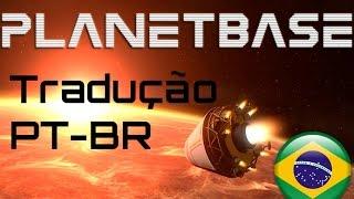 Como instalar tradução PT-BR para Planetbase