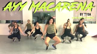 AYY MACARENA by Tyga || Cardio Dance Party with Berns