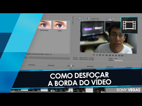 Tutorial Sony Vegas: Desfocar/Embaçar As BORDAS Do Vídeo