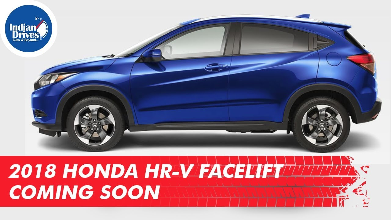 2018 Honda HR V Facelift Coming Soon