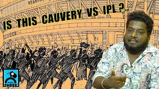 Is this CAUVERY Vs IPL ?   Reply to அறி�...