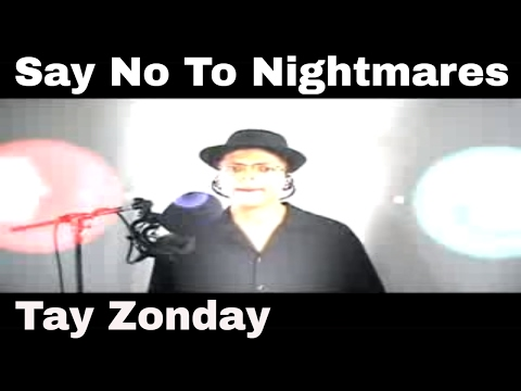 """""""Say No To Nightmares"""" Original Song by Tay Zonday - (Lyrics)"""