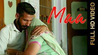 MAA (Full Video) || GURTEJ BAKSHI || Latest Punjabi Songs 2016