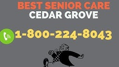 Best Senior Care Cedar Grove | 24 Hour Home Care Cedar Grove