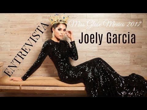 👑  Joely Garcia Miss Globe Mexico 2017||ENTREVISTA 🇲🇽 vamos por mas