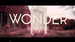 Naughty Boy - Wonder Ft Emeli Sandé (Mojam Remix)