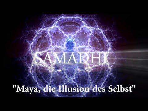 """samadhi-film,-2017-–-teil-1-–-""""maya,-die-illusion-des-selbst""""-(deutsch/german)"""