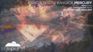 Kiano & Below Bangkok - Jayadeep feat. Indolent (Original Mix)