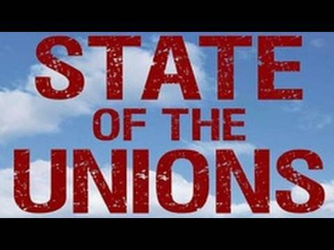 State of the Unions Pt.2