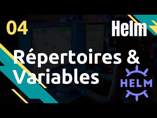 HELM - 4. ENVIRONNEMENT : REPERTOIRES ET VARIABLES
