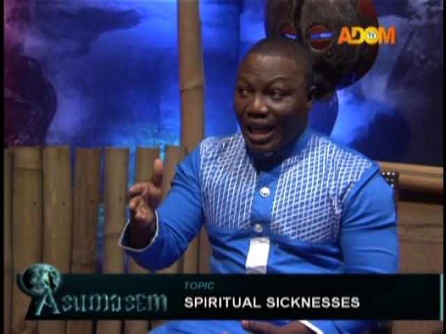 Spiritual Sicknesses – Asumasem on Adom TV (13-10-18)