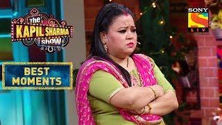 Bharti Argues With Sapna   The Kapil Sharma Show Season 2   Best Moments