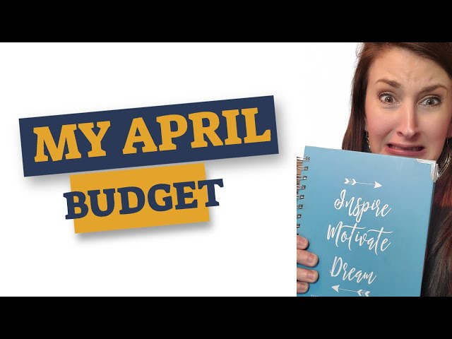 BUDGET WITH ME - My April Budget - How I am shaved $1300 off my budget this month!