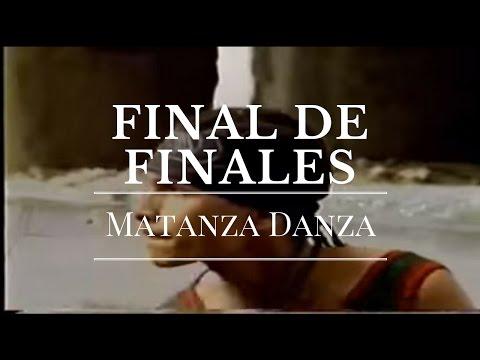 Matanza Danza - Final de Finales (El Judío & Menester)