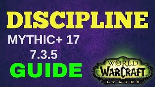 DISC PRIEST GUIDE Mythic + 17 legion 7.3.5