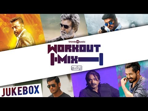 Workout Mix - Tamil | Audio Jukebox