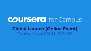 Coursera for Campus Global Launch