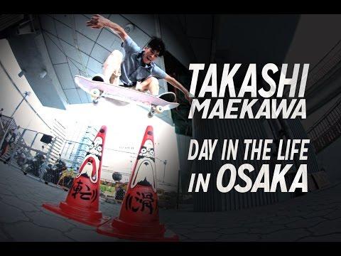 Takashi Maekawa Day in the Life in Osaka