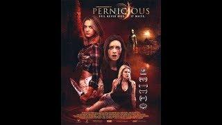 Зловредная/Pernicious Ужасы в HD качестве 2018...
