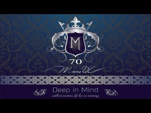 Amazing Vocal Deep, Nu Disco & Emotional & Progressive - Deep in Mind Vol.70 By Manu DC [HD]