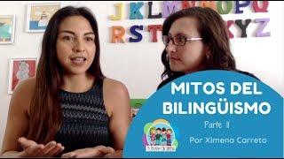 Mi hijo habla dos idiomas l BILINGÜISMO  2daparte l Mi terapia con Ximena