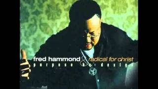 Fred Hammond - You  Are The Living Word (with lyrics)
