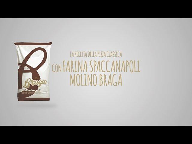 Pizza Classica Con Farina Spaccanapoli Molino Braga