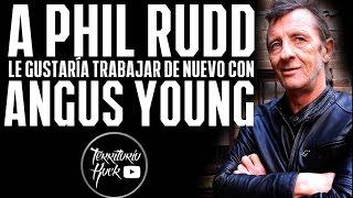 A PHIL RUDD le gustaría trabajar de nuevo con ANGUS YOUNG | Territorio Rock