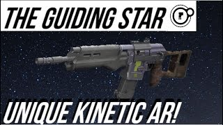 DESTINY 2 - Very Underrated Kinetic! The Guiding Star