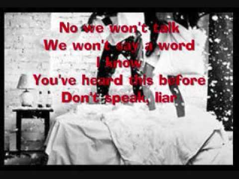 Dont Speak Liar Lyrics