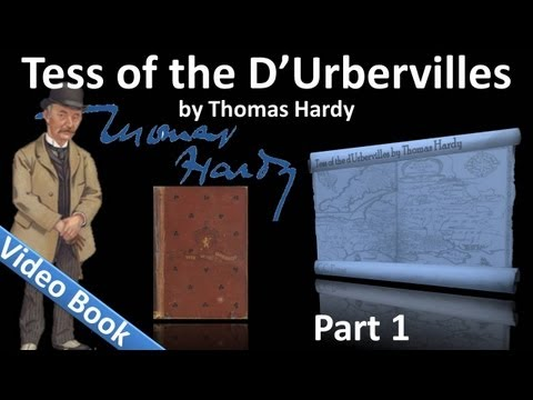 Part 1 - Tess of the dUrbervilles Audiobook by Thomas Hardy (Chs 01-07)