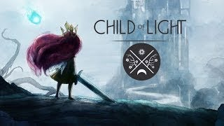 EPIC FAIRYTALE - Child of Light