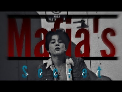 Mafia's Secret | Jimin FF | Episode 1
