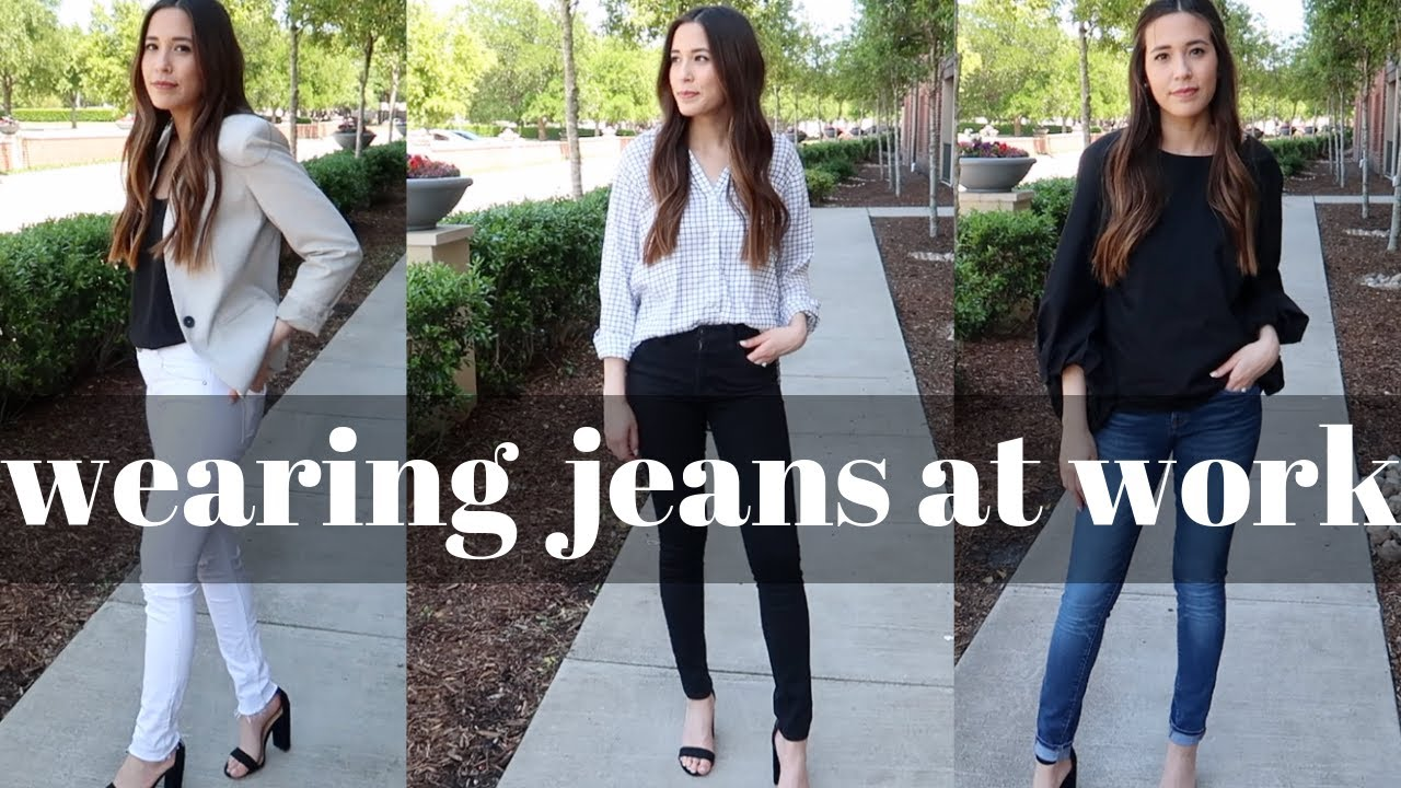 BUSINESS CASUAL OUTFITS Wearing jeans at work