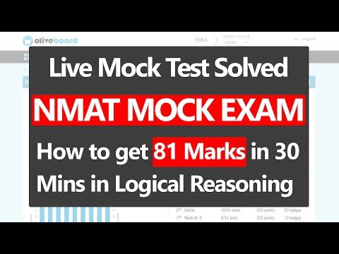 Live Mock Test NMAT Solved [How to get 81 Marks in 30 Mins in Logical Reasoning]