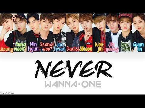 Wanna One 워너원  Never 워너원 Ver HANROMENG Color Coded Lyrics