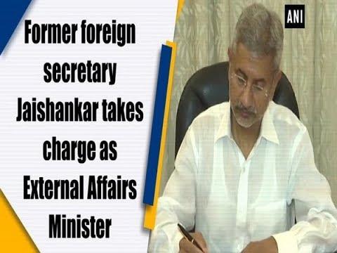 Former foreign secretary Jaishankar takes charge as External Affairs Minister