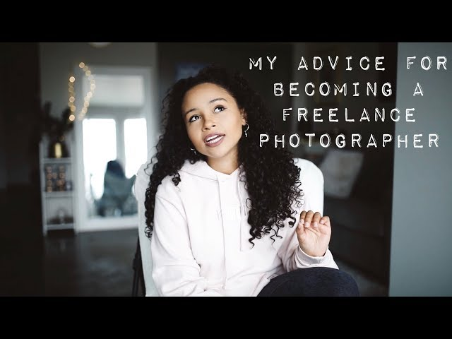 5 Tips For Becoming A Successful Freelance Photographer