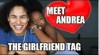 MEET MY GIRLFRIEND - THE GIRLFRIEND TAG