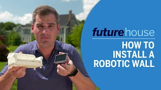 How to Install a Robotic Wall   Future House   Ask This Old House