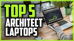 Best Laptops For Architects in 2019 - The Top 5 Laptops For Architecture Students & AutoCad