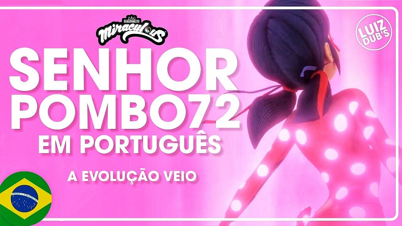 Download Miraculous - Senhor Pombo 72 - Ladybug Descobre seu Novo Traje (Fandub) 4 Temporada