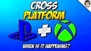 Fortnite CROSS PLATFORM Between PS4 & XBOX! (WHEN IS IT COMING?) Crossplay XBOX PS4 UPDATE! (How To)