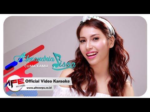 ALEXANDRIA SISCA - CUMA KAMU (Karaoke)