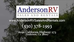 Anderson RV Sales and Rentals - Serving Northern California and Beyond!