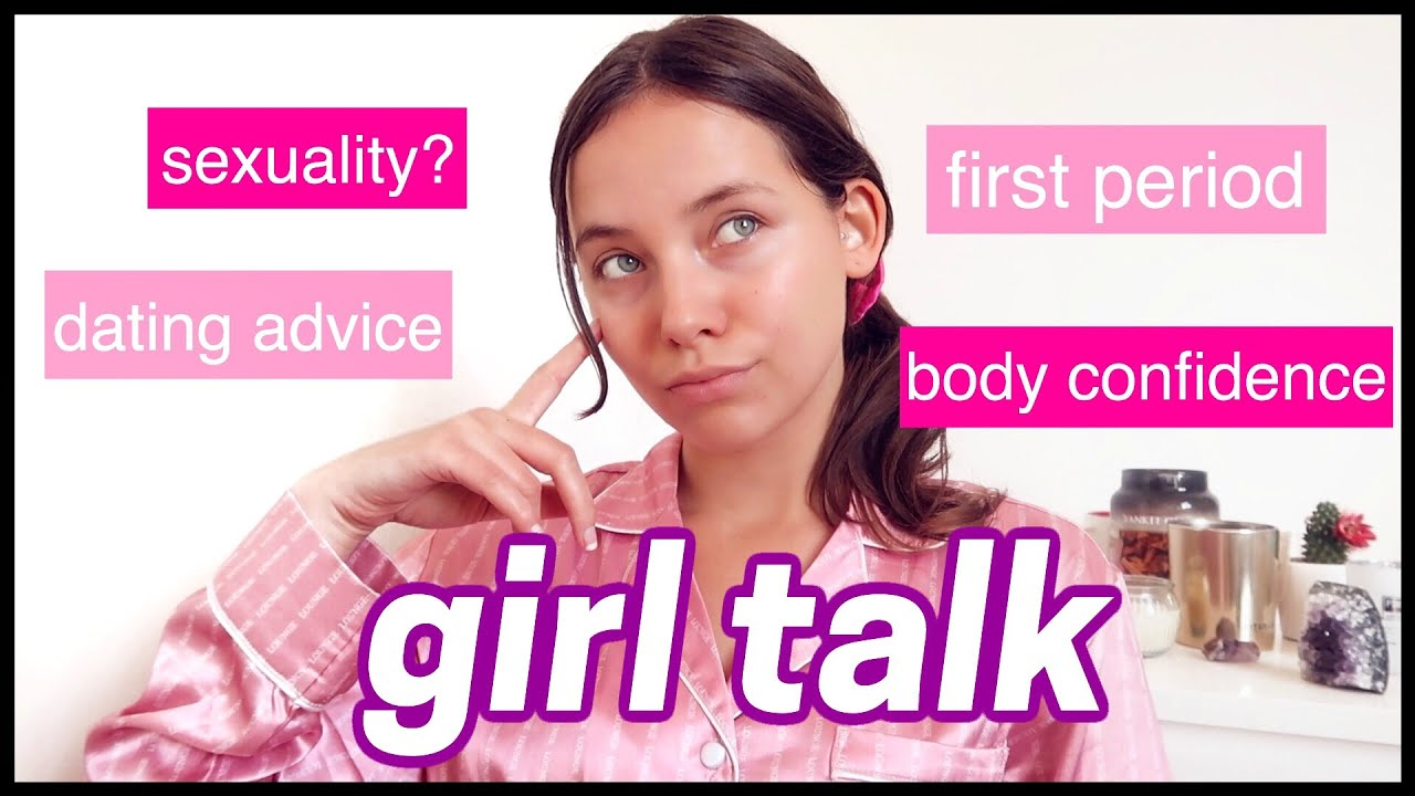 GIRL TALK Q&A: periods, dating advice & body image - YouTube