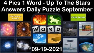 4 Pics 1 Word - Up To The Stars - 19 September 2021 - Answer Daily Puzzle + Bonus Puzzle